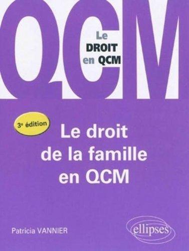 Le droit de la famille en QCM - le droit en QCM