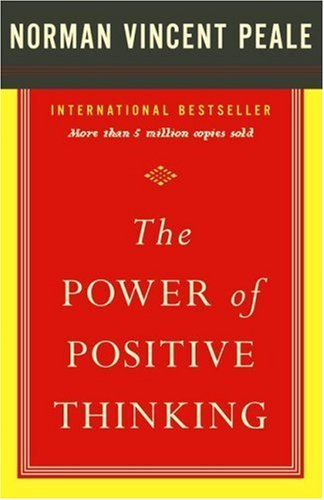 The Power of Positive Thinking by Dr. Norman Vincent Peale (2007-05-18)