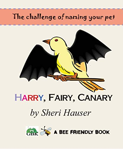 Harry Fairy Canary (Bee Friendly Book 2) (English Edition)