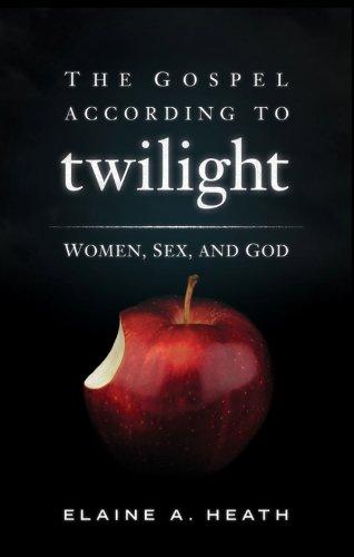 The Gospel According to Twilight: Women, Sex and God (English Edition)