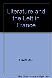 Literature and the Left in France