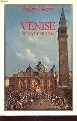 Venise au XVIII siècle