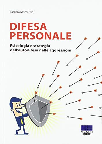 Zoom IMG-2 difesa personale psicologia e strategia