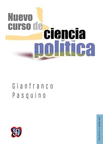 Nuevo curso de ciencia política (Politica y derecho / Politics and Law) por Gianfranco Pasquino