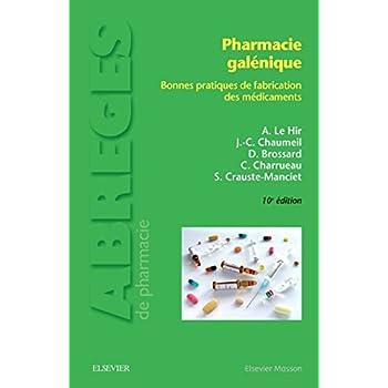 Pharmacie galénique: Bonnes pratiques de fabrication des médicaments