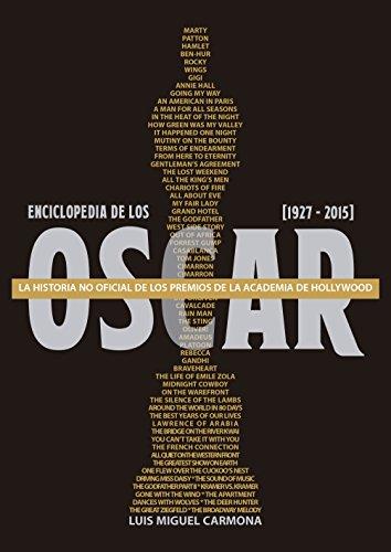 Enciclopedia de los Oscar por Luis Miguel Carmona BArgullia