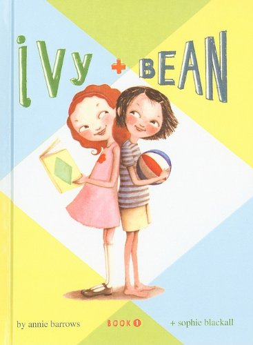 Ivy + Bean, Book 1