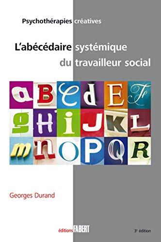 L'abécédaire systémique du travailleur social (NE)