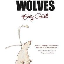 Wolves by Emily Gravett (2006-05-18)