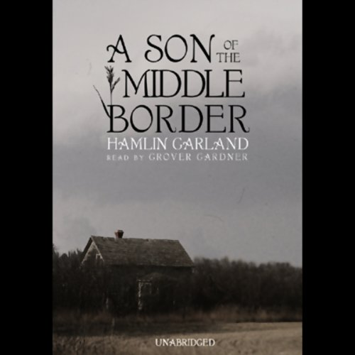 A Son of the Middle Border  Audiolibri