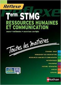 Toutes les matires Term STMG Ressources humaines et communication de Nancy Baranes,Anne VERE ,Sandrine Albinet ( 18 avril 2014 )