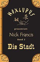 Nick Francis 2: Die Stadt