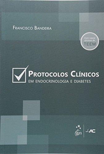 Protocolos Clínicos em Endocrinologia e Diabetes (Em Portuguese do Brasil)
