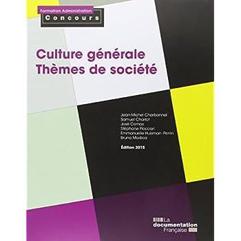 Culture générale : Thèmes de société, Catégories A et B
