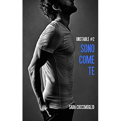 Sono Come Te (Unstable Vol. 2)
