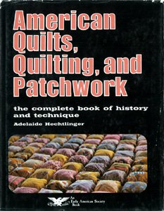 American quilts, quilting, and patchwork (An Early American Society book) (Early American Quilts)