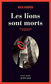 Book's Cover ofLes lions sont morts