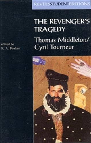 The Revenger's Tragedy, (Revels Student Editions)