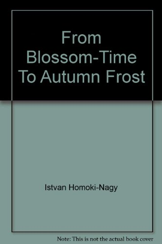 From Blossom-Time To Autumn Frost
