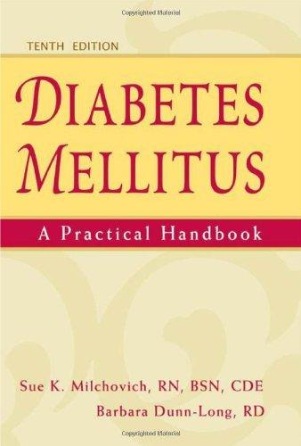 Diabetes Mellitus: A Practical Handbook by Sue K. Milchovich RN BSN CDE (2011-04-01)