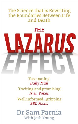 The Lazarus Effect: The Science That is Rewriting the Boundaries Between Life and Death por Sam Parnia