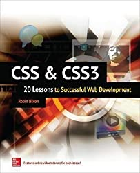 [(CSS & CSS3: 20 Lessons to Successful Web Development)] [By (author) Robin Nixon] published on (February, 2015)