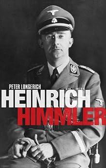 Heinrich Himmler: A Life by [Longerich, Peter]