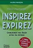 Telecharger Livres Inspirez respirez (PDF,EPUB,MOBI) gratuits en Francaise