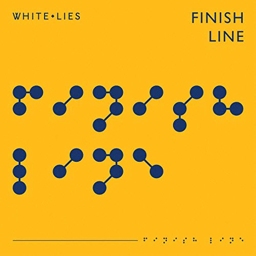 White Lies - Finish Line