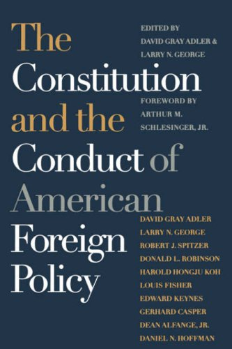 The Constitution and the Conduct of American Foreign Policy (Spie Proceedings Series; 2801) - 2801 Serie