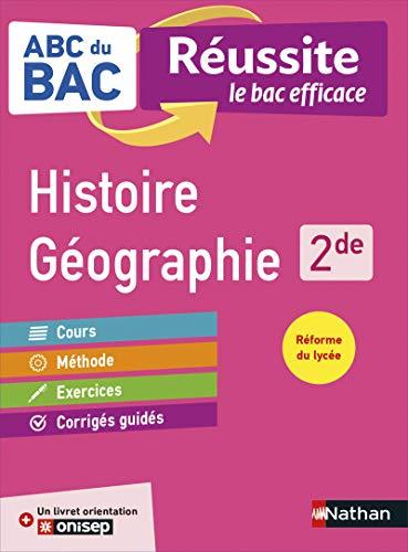 ABC du BAC Réussite Histoire-Géographie 2de - Le Bac efficace - Nouveau Bac