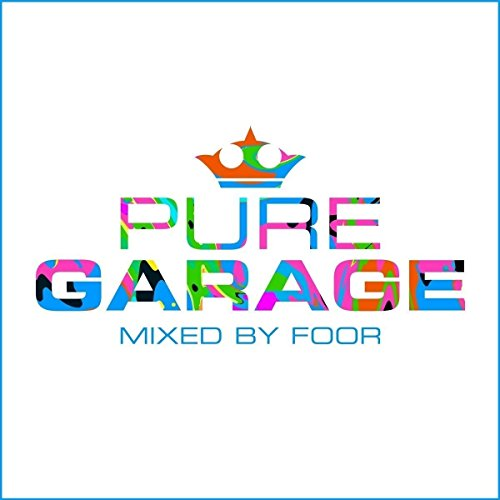 pure-garage-mixed-by-foor