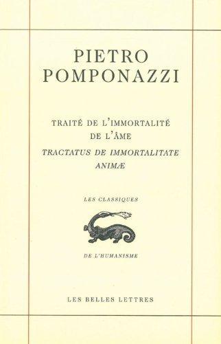 Trait???? de l'immortalit???? de l'????me Tractatus de immortalitate animae (Classiques De L'humanisme) (French Edition) by Pietro Pomponazzi (2012-10-10)