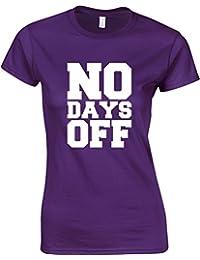 No Days Off (Alternate), Mesdames T-shirt Imprimé
