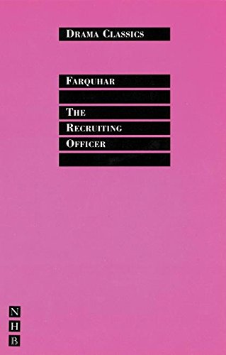 The Recruiting Officer (Drama Classics)