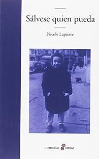Sálvese quien pueda par Nicole Lapierre