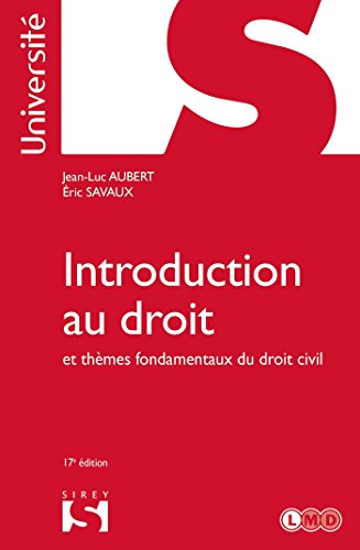 Introduction au droit et thèmes fondamentaux du droit civil - 17e éd. par Jean-Luc Aubert