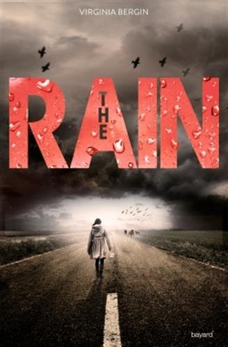 The rain, Tome 01 par Virginia Bergin