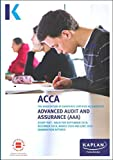 ADVANCED AUDIT AND ASSURANCE - STUDY TEXT (Kaplan Approved Acca)