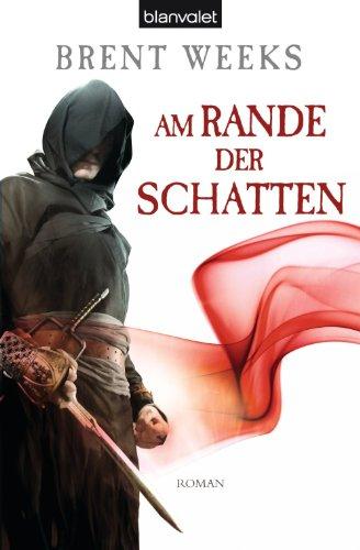 Buchseite und Rezensionen zu 'Am Rande der Schatten: Roman - [Die Schatten-Trilogie 2]' von Brent Weeks