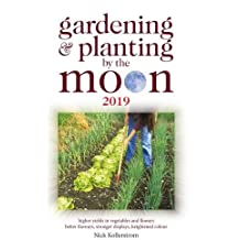 Gardening and Planting by the Moon 2019