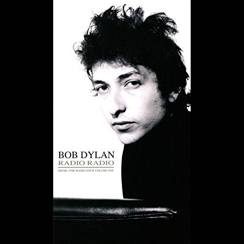 Bob Dylan Presents: Radio Radi...