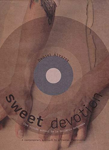SWEET DEVOTION por Daniel Álvarez
