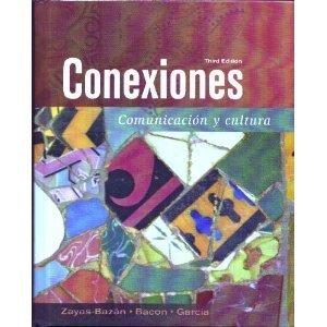 Conexiones: Communicacion Y Cultura