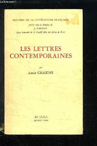 Les lettres contemporaines. par Chaigne l.