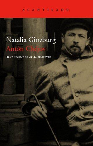 Antón Chéjov: Vida a través de las letras (Cuadernos del Acantilado)