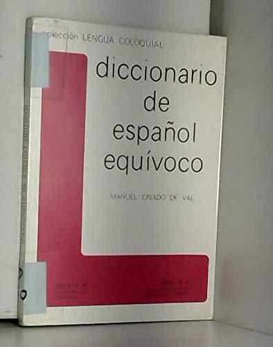 Diccionario de español equivoco (Colección Lengua coloquial) por de Val Criado