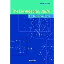 The Lie Algebras su(N): An Introduction