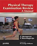 Physical Therapy Examination Review A Manual