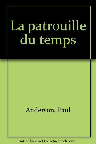 La Patrouille du temps par Paul Anderson